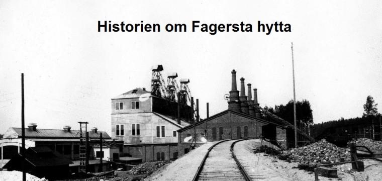 År 2015 är det 100 år sedan Fagersta Bruks hytta startades