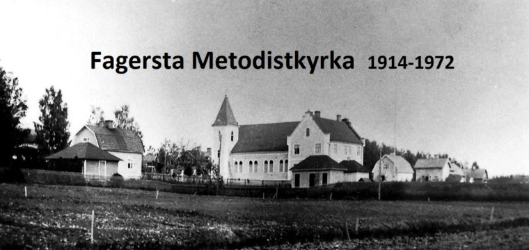 April 2018 – Fagersta Metodistkyrka 1914 – 1972